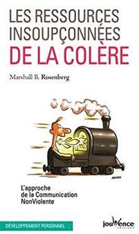 Les ressources insoupçonnées de la colère de rosenberg