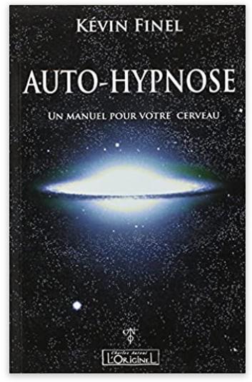 kevin finel livre  auto-hypnose un manuel pour votre cerveau