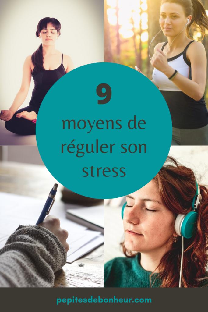 9 moyens de réguler son stress affiche pinterest de pepitesdebonheur.com