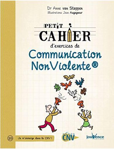 le petit cahier d'exercices de communication non violente