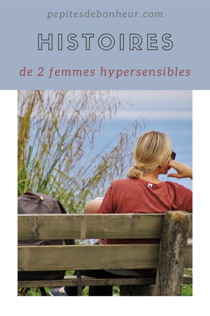histoires de deux femmes hypersensibles